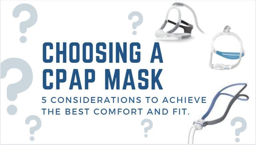 Choosing a CPAP Mask